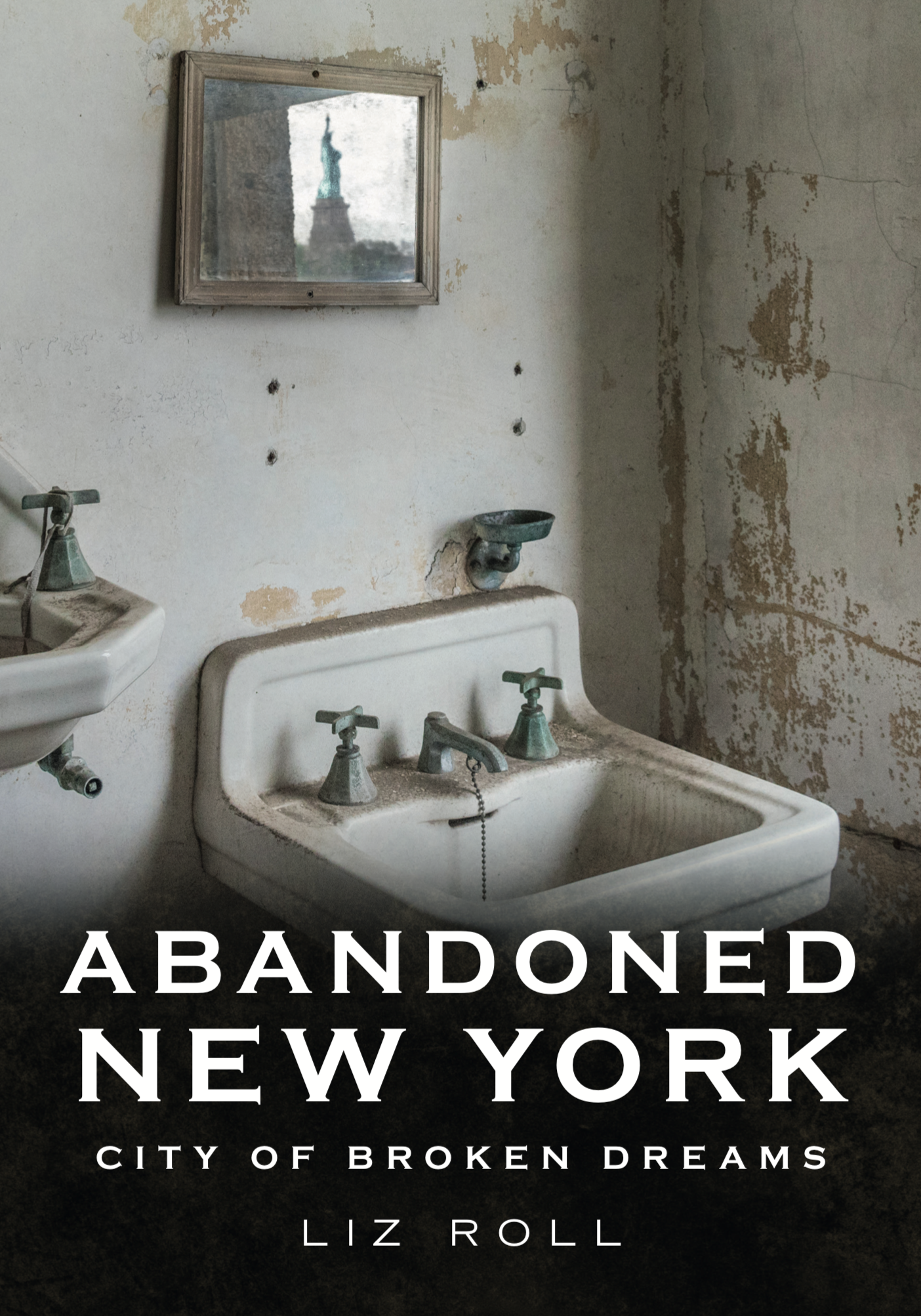 Abandoned New York City Book